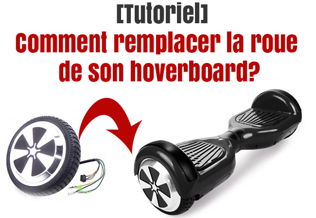 remplacer roue hoverboard