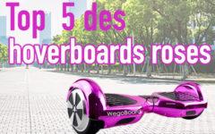 Hoverboard rose: les meilleurs modèles