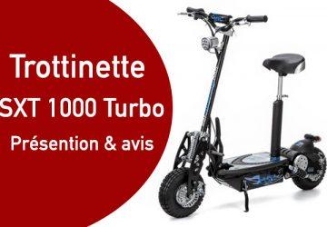 Trottinette électrique SXT 1000 turbo: avis et présentation